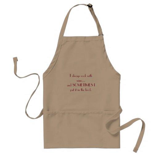 Ich koche immer mit Wein… und MANCHMAL setze ich i Schürze