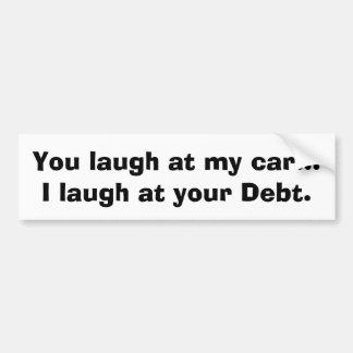 Ich lache an Ihrer Schuld Autoaufkleber