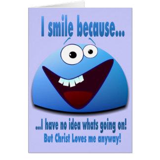 Ich lächele weil… V2 Karte