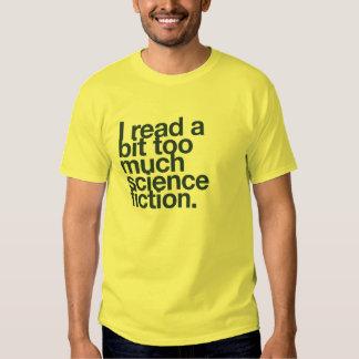 Ich las ein Stückchen zu viele Zukunftsromane Shirt