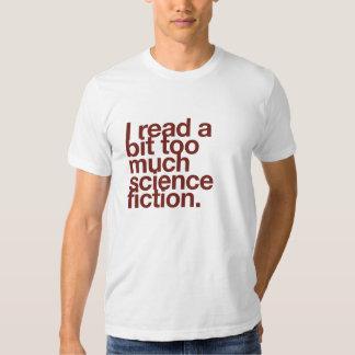 Ich las ein Stückchen zu viele Zukunftsromane T-Shirts