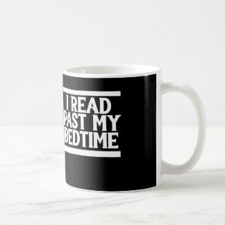 Ich las hinter meiner Schlafenszeit Kaffeetasse