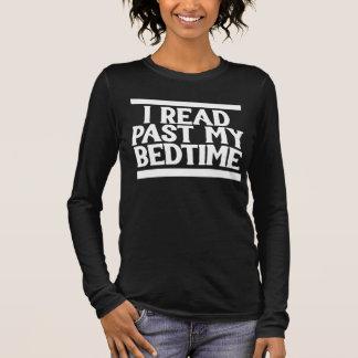 Ich las hinter meiner Schlafenszeit Langarm T-Shirt