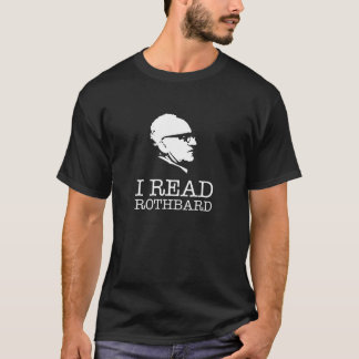 Ich las Liberalist Murrays Rothbard T - Shirt