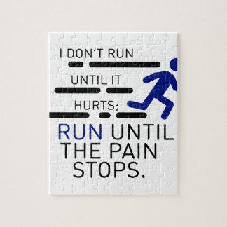 Ich laufe, bis die Schmerz stoppen Puzzle