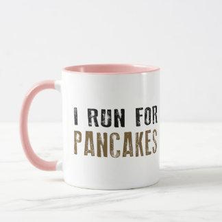 Ich laufe für Pfannkuchen Tasse
