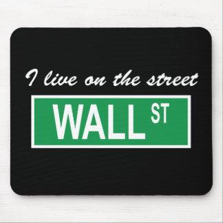"""""""Ich lebe auf der Straße Wall Street"""" dunkles Mousepad"""