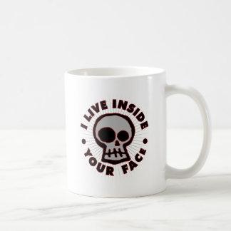 Ich lebe innerhalb Ihres Gesichtes Kaffeetasse