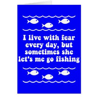Ich lebe mit Furcht jeden Tag Grußkarte