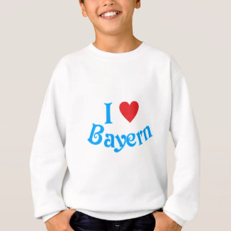 Ich liebe Bayern I love Bavaria Sweatshirt