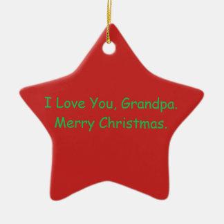 """""""Ich Liebe Sie, Großvater. Frohe Weihnacht-"""" Keramik Ornament"""