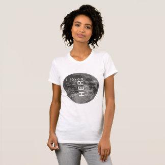 Ich liebte ihren Zitat-T - Shirt