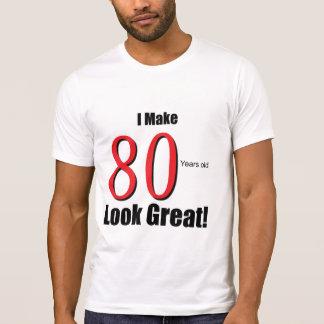Ich mache 80 Jahre alte Blick-groß! T-Shirt
