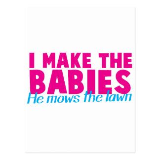 Ich mache die Babys, die er den Rasen mäht Postkarte