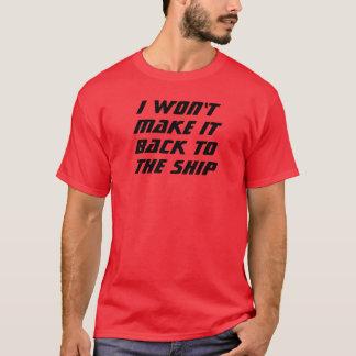 Ich mache es nicht! T-Shirt