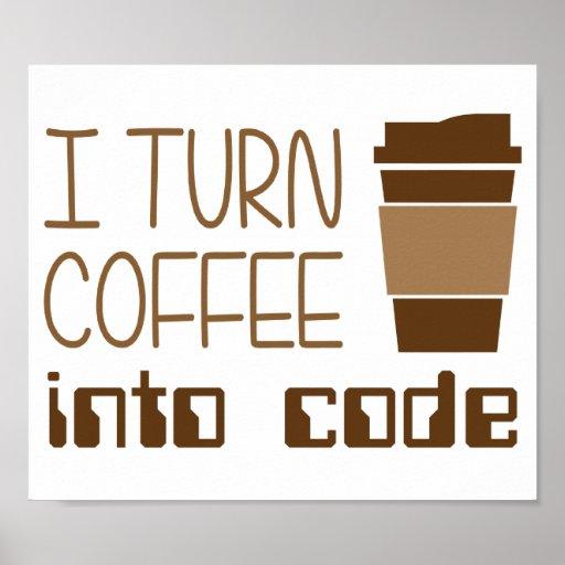 Ich mache Kaffee zu Programmierungscode Plakatdruck