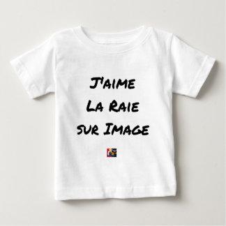 Ich mag den Rochen auf Bild - Wortspiele Baby T-shirt