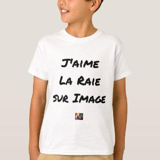Ich mag den Rochen auf Bild - Wortspiele T-Shirt