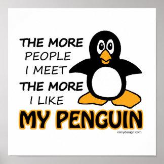 Ich mag meinen Pinguin Poster