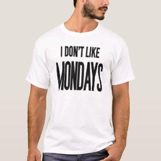 Ich mag nicht Montage T-Shirt