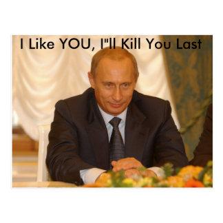 """Ich mag SIE, I """" ll Tötung, die Sie dauern Postkarte"""
