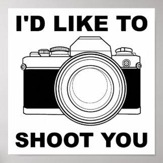Ich möchte Sie schießen lustiges Plakat