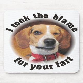 Ich nahm die Schuld für Ihren Furz Beaglehund Mousepad