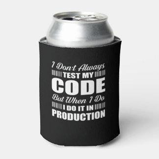 Ich nicht immer prüfe meine Code-Programmierer Dosenkühler