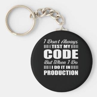 Ich nicht immer prüfe meine Code-Programmierer Schlüsselanhänger