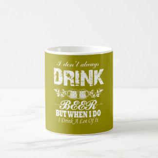 Ich nicht immer trinke BIER! Kaffeetasse