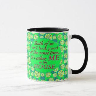 ich oder das Haus können gute Kaffee-Tasse schauen Tasse