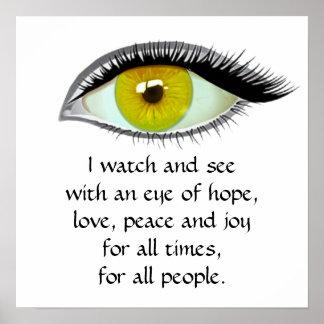 Ich passe auf und sehe goldenes Auge Poster