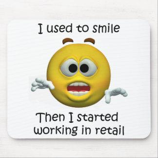 Ich pflegte, um zu lächeln Kleinangestellt-Spaß Mousepad