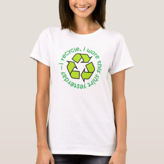 Ich recycle Shirt