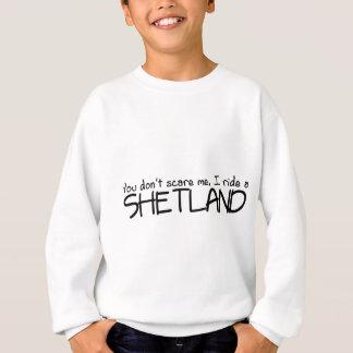 Ich reite die Shetlandinseln Sweatshirt