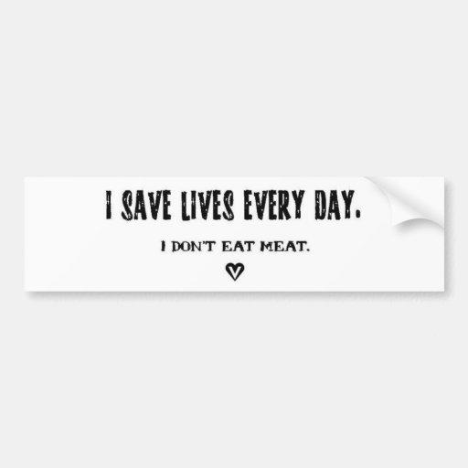 Ich rette Leben jeden Tagesaufkleber Autosticker