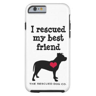 Ich rettete meinen besten Freund - Pitbull iPhone Tough iPhone 6 Hülle