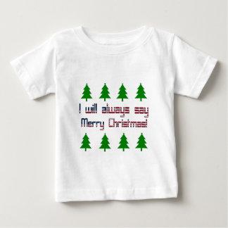 Ich sage immer frohe Weihnachten Baby T-shirt