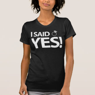 Ich sagte ja Junggeselinnen-Abschieds-Shirts mit T-Shirt