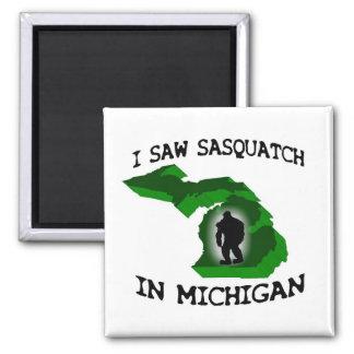 Ich sah Sasquatch in Michigan Quadratischer Magnet