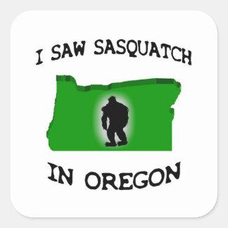 Ich sah Sasquatch in Oregon Quadratischer Aufkleber