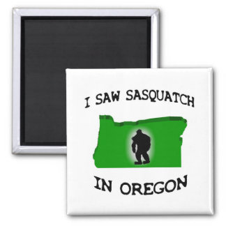 Ich sah Sasquatch in Oregon Quadratischer Magnet