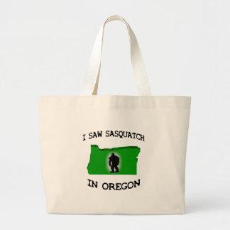 Ich sah Sasquatch in Oregon Taschen