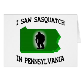 Ich sah Sasquatch in Pennsylvania Grußkarte