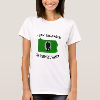 Ich sah Sasquatch in Pennsylvania T-Shirt