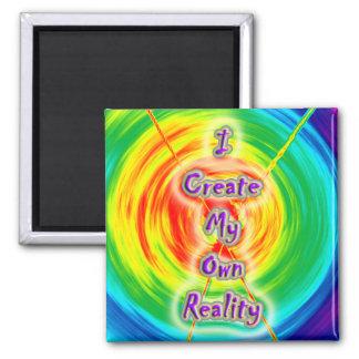 Ich schaffe meine eigene Wirklichkeit - Magneten Quadratischer Magnet