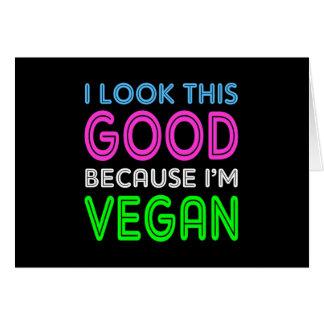 Ich schaue dieses gute, weil ich vegan bin karte