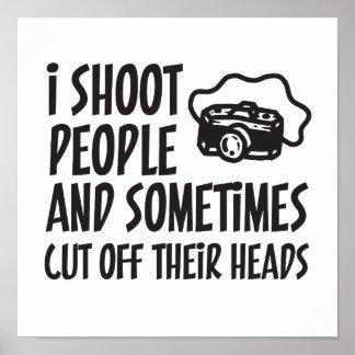 Ich schieße Leute-Fotograf-Spaß Poster