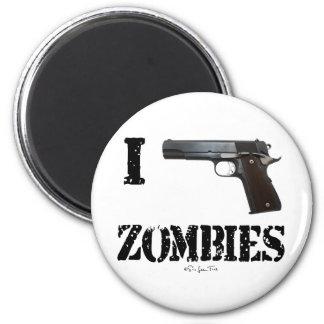 Ich schieße Zombies 2 Runder Magnet 5,1 Cm