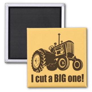 Ich schnitt einen großen Traktor Quadratischer Magnet